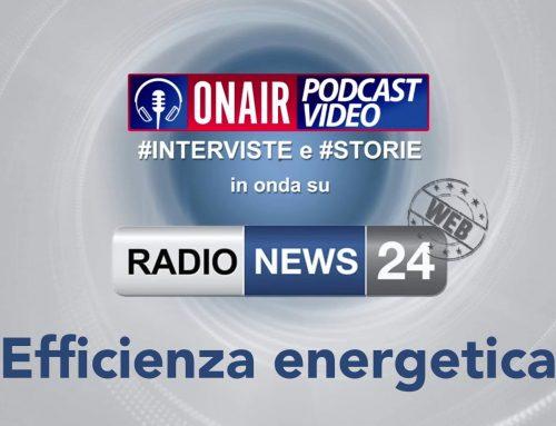 Parliamo di efficienza energetica su Radio News 24